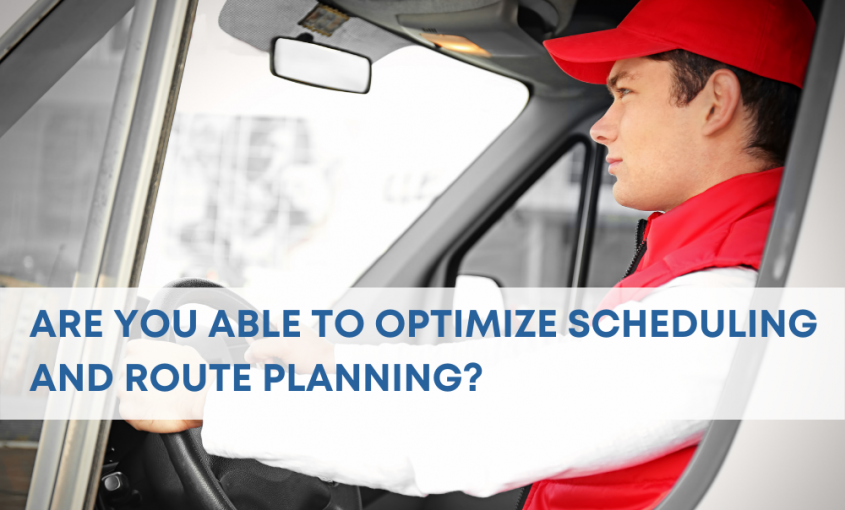 Are You Able to Optimize Scheduling and Route Planning?